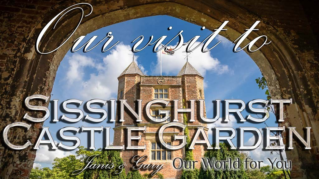 The Thumbnail of our video - ' Our visit to the National Trust Sissinghurst Castle Garden in Kent '