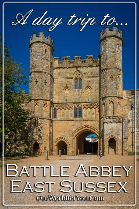 The Pin image from our post - 'A day trip to Battle Abbey, East Sussex, England'