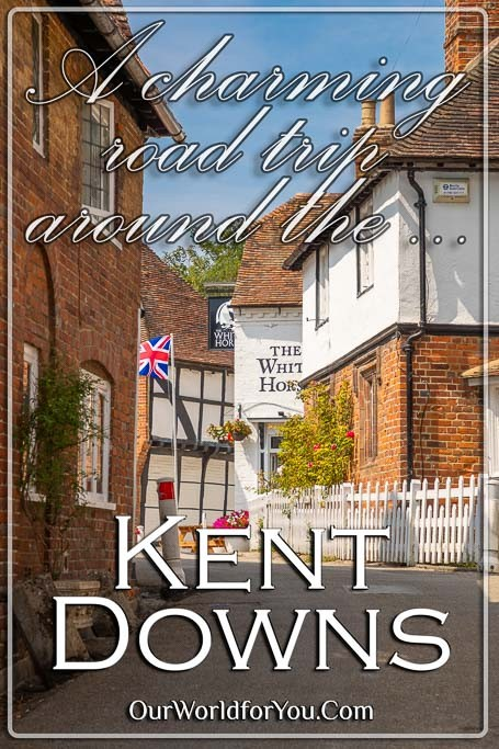 The pin image for our post - 'A charming road trip in and around the Kent Downs (AONB), UK'